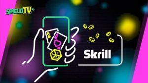 Skrill Online Casinos 2021